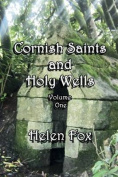 Cornish Saints and Holy Wells