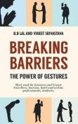 Breaking Barriers - The Power of Gestures