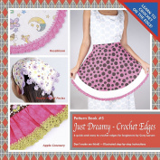 Ammees Babies Just Dreamy Crochet Edges Book