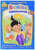 School Zone Kindergarten Basics Ages 5-6 Super Deluxe Workbook