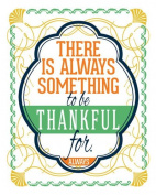 Wheatpaste Art Collective Always Something to be Thankful for by Fancy That Design House Canvas Wall Art, 60cm by 80cm
