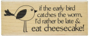 Hampton Art Eat Cheesecake Wood Rubber Stamp