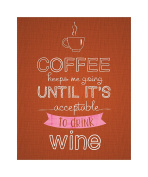 Studio Oh! Art Print, Witticisms Coffee Keeps Me Going