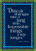 Barker Creek - Office Products Motivational Poster, Impossible Things Take Longer