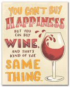 Studio Oh! Art Print, You Can't Buy Happiness But You Can Buy Wine