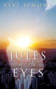 Jules in His Eyes