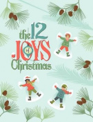The 12 Joys of Christmas