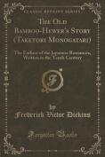 The Old Bamboo-Hewer's Story (Taketori Monogatari)