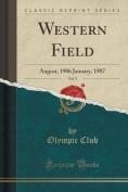 Western Field, Vol. 9