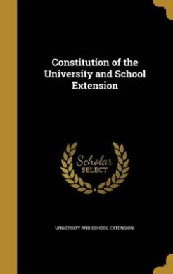 Constitution of the University and School Extension