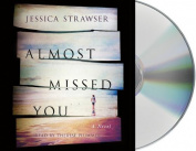 Almost Missed You [Audio]