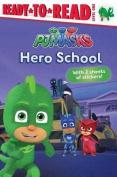 Hero School (Ready-To-Read