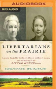 Libertarians on the Prairie [Audio]