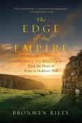 The Edge of the Empire - A Journey to Britannia