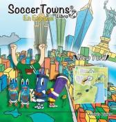 Soccertowns Libro Siete En Espanol  [Spanish]
