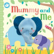 Little Me Mummy and Me [Board book]
