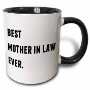 3dRose Best Mother In Law Ever, Black Letters On A White Background - Two Tone Black Mug, 330ml (mug_213352_4), 330ml, Black/White