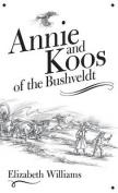 Annie and Koos of the Bushveldt