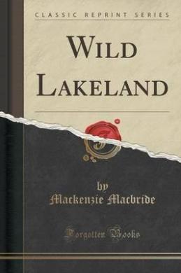 Wild Lakeland (Classic Reprint)
