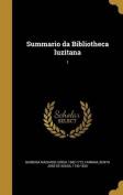 Summario Da Bibliotheca Luzitana; 1 [POR]