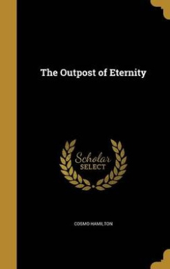 The Outpost of Eternity