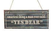 Smartest Think A Man Ever Said