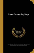 Laws Concerning Dogs