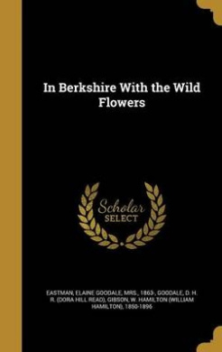 In Berkshire with the Wild Flowers