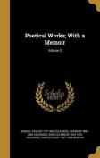 Poetical Works; With a Memoir; Volume 3