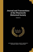 Journal and Transactions of the Wentworth Historical Society; Volume 5