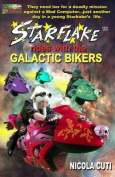 Starflake Rides with the Galactic Bikers-Revised