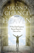 A Second Chance from Heaven
