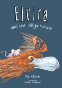 Elvira and the Pilliga Mouse