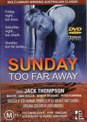 Sunday Too Far Away [Region 4]