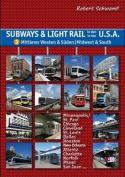 Subways & Light Rail in the USA