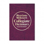 Merriam Webster Collegiate Dictionary, 11th Edition by ADVANT