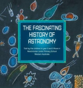 The Fascinating History of Astronomy