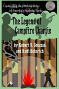 The Legend of Campfire Charlie