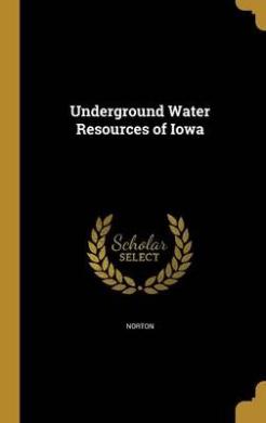 Underground Water Resources of Iowa