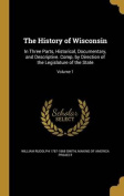 The History of Wisconsin