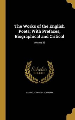 The Works of the English Poets; With Prefaces, Biographical and Critical; Volume 39
