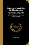 Masonry as Applied to Civil Engineering