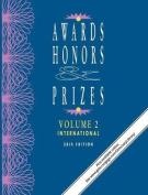 Awards, Honors & Prizes: Volume 2