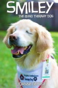 Smiley: The Blind Therapy Dog