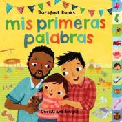 MIS Primeras Palabras [Board Book] [Spanish]