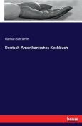 Deutsch-Amerikanisches Kochbuch [GER]