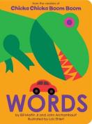 Words (Chicka Chicka Book) [Board book]