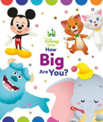 Disney Baby How Big Are You? [Board book]