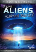 Have Aliens Visited Earth? (Ignite