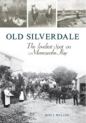 Old Silverdale